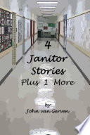 4 Janitor Stories  Plus 1 More