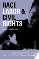 Race  Labor  and Civil Rights
