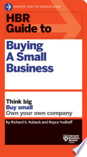 HBR Guide to Buying a Small Business  HBR Guide Series