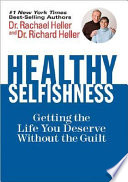 Healthy Selfishness