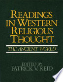 Readings in Western Religious Thought  The ancient world