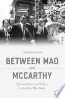 Between Mao and McCarthy