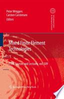 Mixed Finite Element Technologies