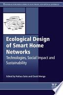 Ecological Design of Smart Home Networks