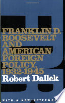 franklin d roosevelt and american foreign policy 1932 1945