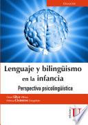 Lenguaje Y Biling Ismo En La Infancia
