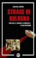 La strage di Bologna e il terrorista sconosciuto