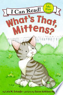 What s That  Mittens