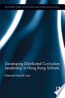 Developing Distributed Curriculum Leadership In Hong Kong Schools
