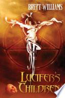 Ebook Lucifer's Children Epub Brett Williams Apps Read Mobile