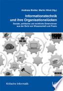 Informationstechnik und ihre Organisationslücken