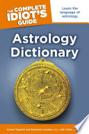 The Complete Idiot s Guide Astrology Dictionary