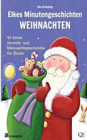 Elkes Minutengeschichten Weihnachten