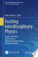 Exciting Interdisciplinary Physics