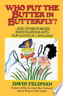 Who Put The Butter In Butterfly