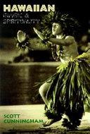 Hawaiian Magic & Spirituality