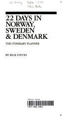 Twenty Two Days in Norway  Sweden and Denmark