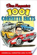 Steve Magnante s 1001 Corvette Facts
