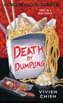 Death by Dumpling Food Is To Die For