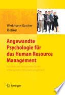Angewandte Psychologie für das Human Resource Management. Konzepte und Instrumente für ein wirkungsvolles Personalmanagement