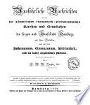 Ausführliche Nachrichten über die sämmtlichen evangelisch-protestantischen Kirchen und Geistlichen der freyen und Hansestadt Hamburg