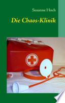 Die Chaos-Klinik