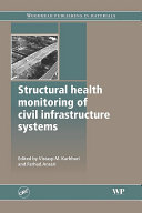 Structural Health Monitoring Of Civil Infrastructure Systems book