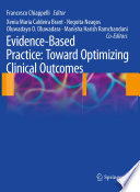 Evidence Based Practice Toward Optimizing Clinical Outcomes