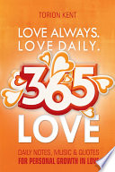 Love Always  Love Daily  365 Love