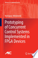 Prototyping of Concurrent Control Systems Implemented in FPGA Devices