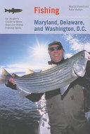 Fishing Maryland  Delaware  and Washington  D  C
