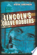 Lincoln s Grave Robbers