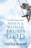 Beautiful Things Happen When a Woman Trusts God Book PDF