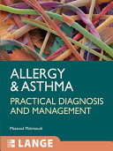Allergy and Asthma  Practical Diagnosis and Management