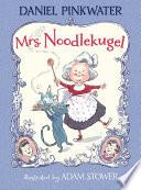 Mrs  Noodlekugel