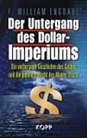 Der Untergang des Dollar-Imperiums