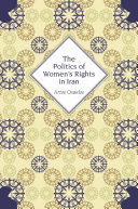 The Politics of Women s Rights in Iran Osanloo Explores How Iranian Women Understand Their