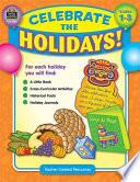 Celebrate the Holidays  Grades 1 3
