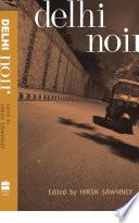 Ebook Delhi Noir Epub Hirsh Sawhney Apps Read Mobile