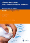 Differenzialdiagnosen Innere Medizin bei Hund und Katze