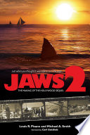Jaws 2  The Making of the Hollywood Sequel