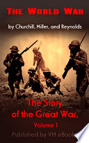 The Story of the Great War  Volume 1