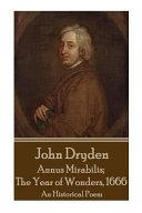 John Dryden   Annus Mirabilis  The Year of Wonders  1666