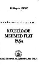 Hekim-devlet adamı Keçecizade Mehmed Fuat Paşa