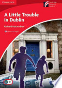 A Little Trouble in Dublin Level 1 Beginner Elementary American English Edition