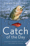 Catch Of The Day : fisherman, and see how they can...