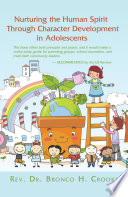 Nurturing The Human Spirit Through Character Development In Adolescents