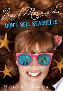 Real Mermaids Don t Sell Seashells