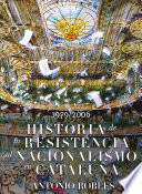 Historia de la Resisistencia al Nacionalismo Catalán