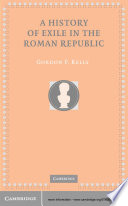 A History of Exile in the Roman Republic
